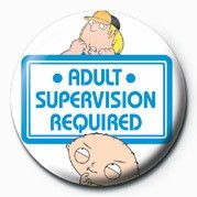 Family Guy (Adult Supervis Insignă