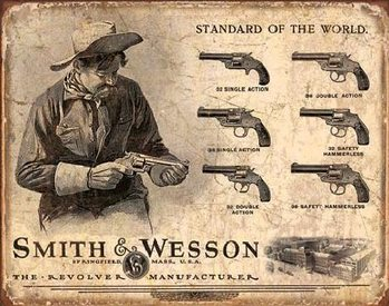S&W - SMITH & WESSON - Revolver Manufacturer fémplakát