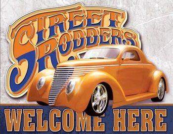 Street Rodders Welcome fémplakát