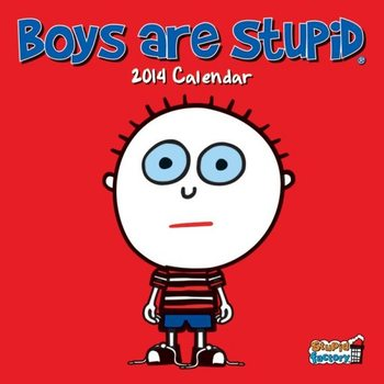 Kalendár 2017 Calendar 2014 - BOYS ARE STUPID