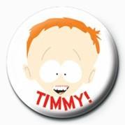Kitűzők South Park (TIMMY)