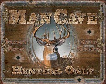MAN CAVE - Hunters Only Kovinski znak