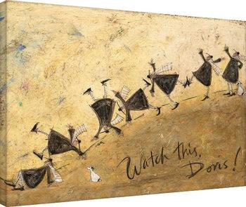 Leinwand Poster Sam Toft - Watch This, Doris!