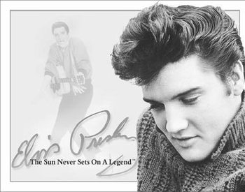 Metalowa tabliczka ELVIS PRESLEY- The Sun Never Sets On A Legend