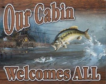 Metalowa tabliczka Our Cabin Welcomes All