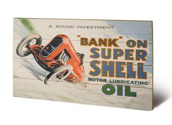 Obraz na drewnie Shell - Bank on Shell - Racing Car, 1924