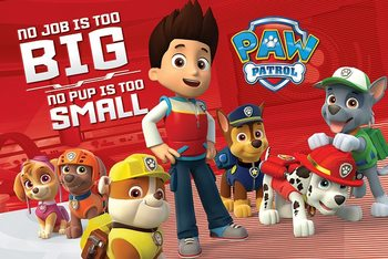 Plagát Paw Patrol - No Pup Is Too Small