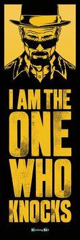 Plakát Breaking Bad (Perníkový táta) - I Am The One Who Knocks