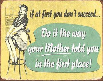 MOM - If At First Plåtskyltar