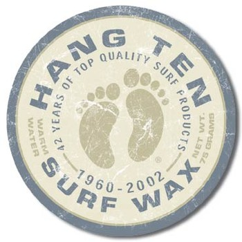 Plechová cedule HANG TEN - surf wax