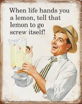 Plechová cedule Life Hands You Lemons