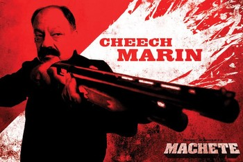 MACHETE - cheech Poster