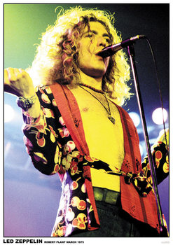 Poster Led Zeppelin - Robert Plant March 1975