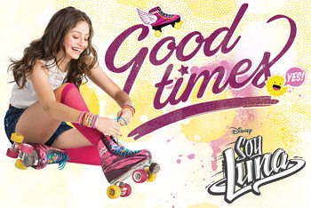 Poster Soy Luna - Good Times