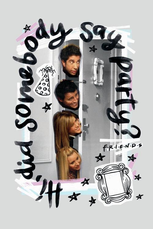 Ταπετσαρία τοιχογραφία Friends - Did somebody say party?