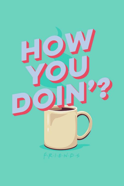 Ταπετσαρία τοιχογραφία Friends - How you doin'?