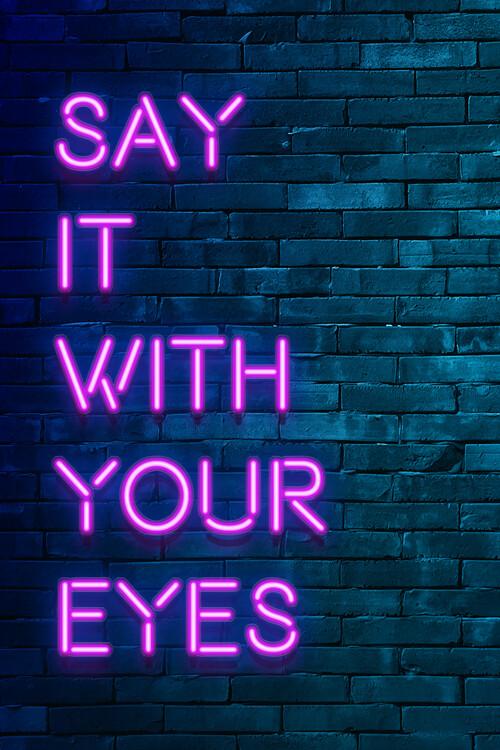 Ταπετσαρία τοιχογραφία Say it with your eyes