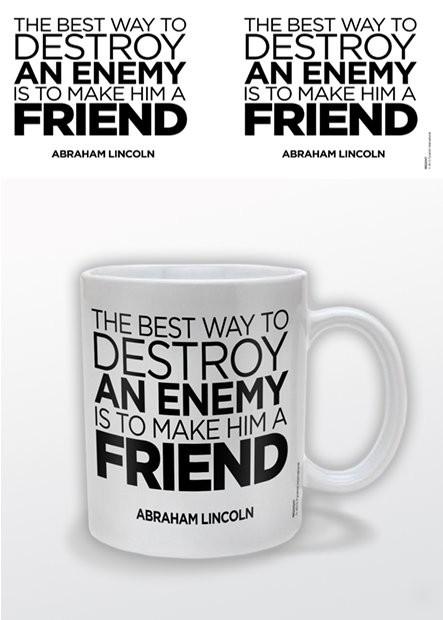Abraham Lincoln – A Friend Чаши