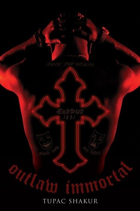 2Pac - outlaw immortal - плакат