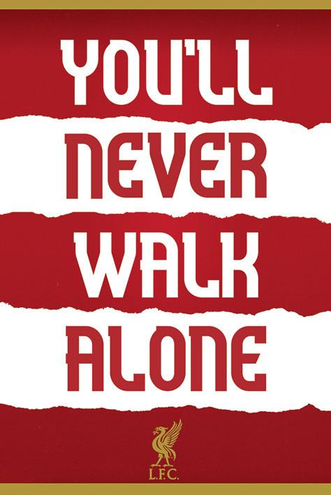 Liverpool FC - You'll Never Walk Alone плакат
