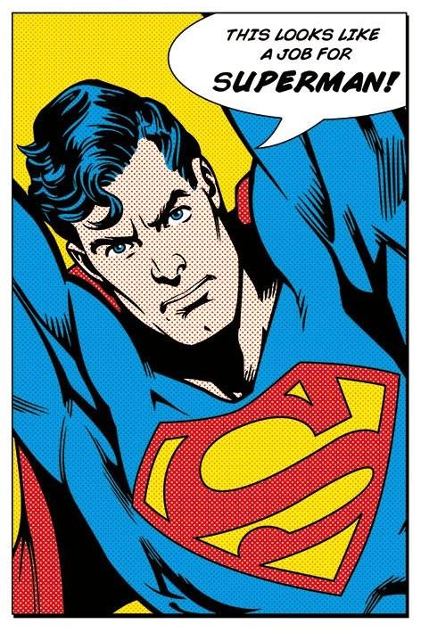 SUPERMAN - looks like a job for плакат