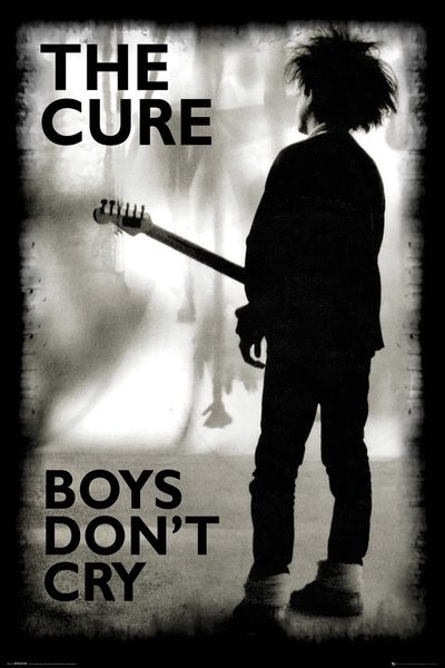 The Cure - Boys Don't Cry плакат