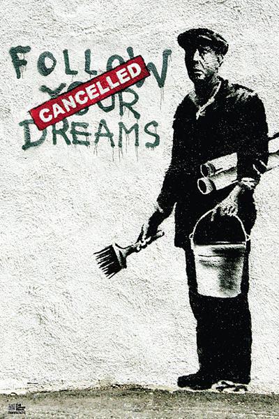 Plakát, Obraz - Banksy street art - follow your dreams, (61 x 91,5 cm)