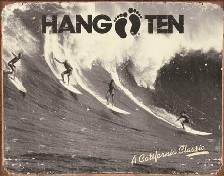 Plechová cedule HANG TEN - california classic, (41 x 32 cm)