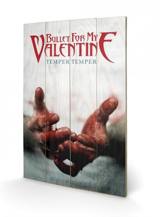 Dřevěný obraz Bullet For My Valentine - Temper Temper, (40 x 59 cm)