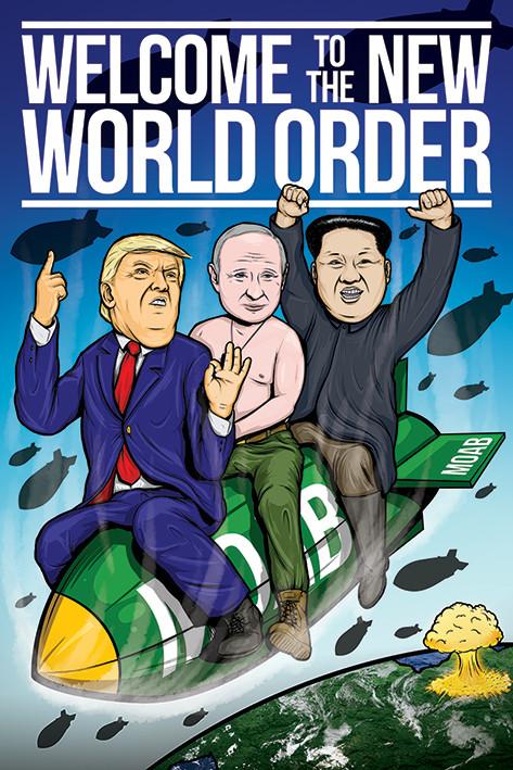Plakát, Obraz - Welcome To The New World Order, (61 x 91,5 cm)