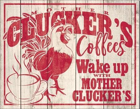 Plechová cedule Clucker's Coffees, (41 x 32 cm)