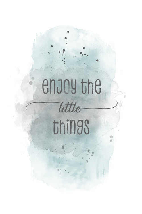 Umelecká fotografia Enjoy the little things | watercolor turquoise