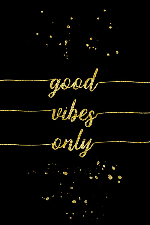 Kunstfotografie Good Vibes Only | Gold