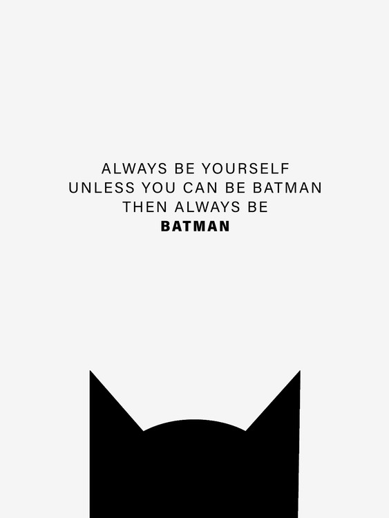 Ilustrace Always be Batman