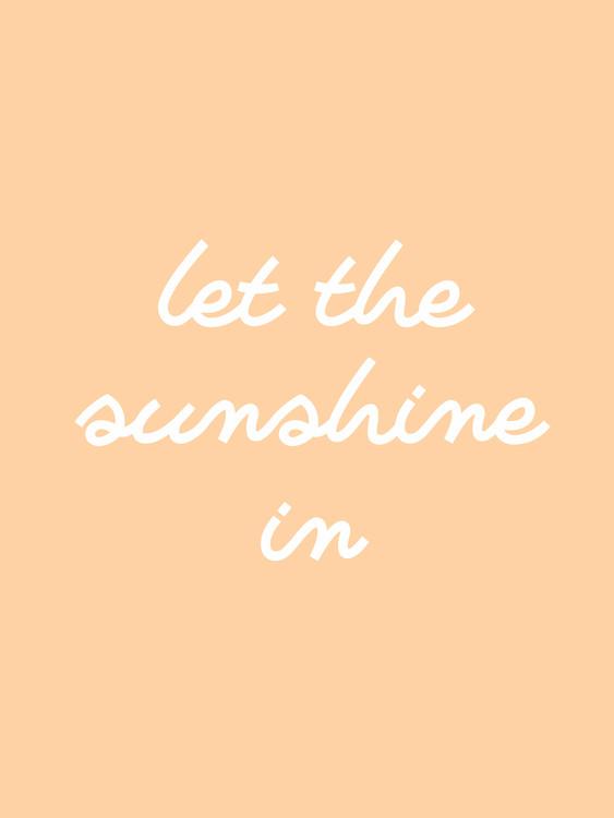 Umělecká fotografie let the sunshine in