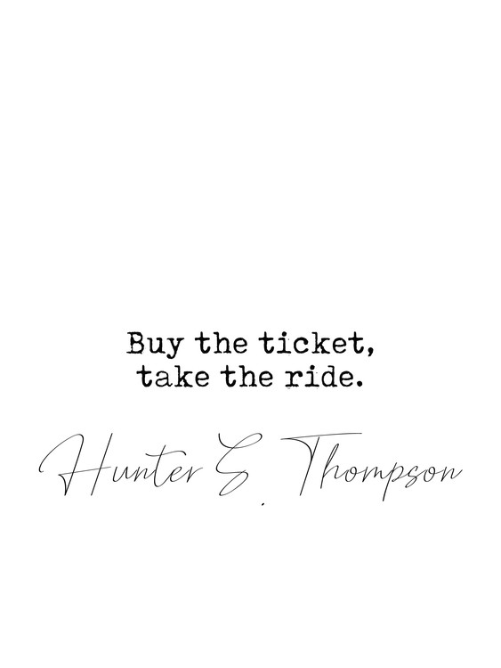 Kunst fotografie Quote Hunter Thompson