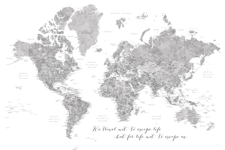 Mapa We travel not to escape life, gray world map with cities