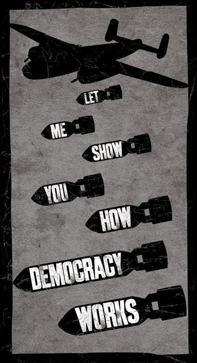 LET ME SHOW YOU HOW DEMOCRACY WORKS Autocolant