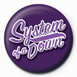 SYSTEM OF A DOWN - script Badge