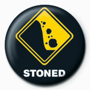 WARNING SIGN - STONED Badge