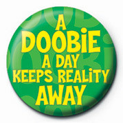 A DOOBIE A DAY KEEPS REALI Badge