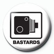 BASTARDS (SPEED CAMERA) Badge