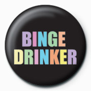 Binge Drinker Badge