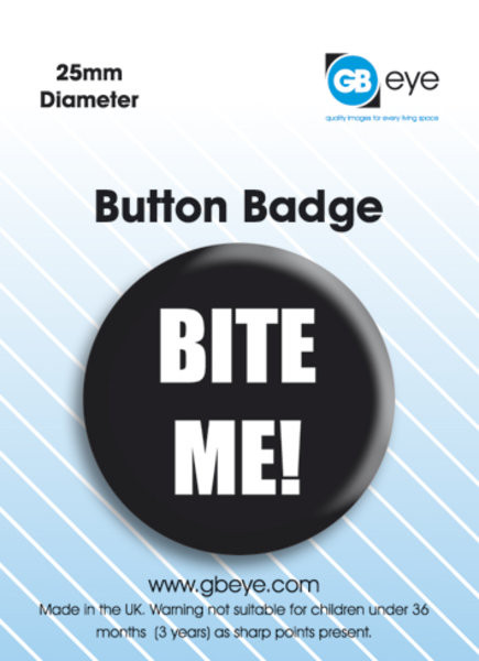 BITE ME Badge