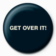 GET OVER IT Badge