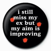 I STILL MISS MY EX& Badge