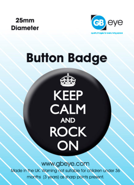 KEEP CALM & ROCK ON Badge