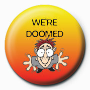 WERE DOOMED Badge