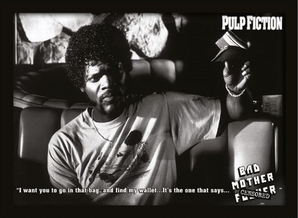 PULP FICTION - bad mother fuck gerahmte Poster