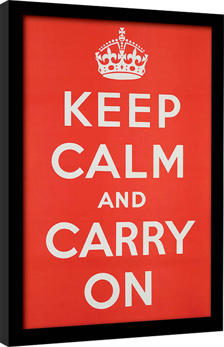 Keep Calm and Carry On indrammet plakat